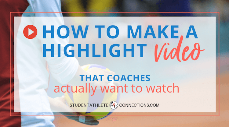 recruiting tips: how to make your highlight video