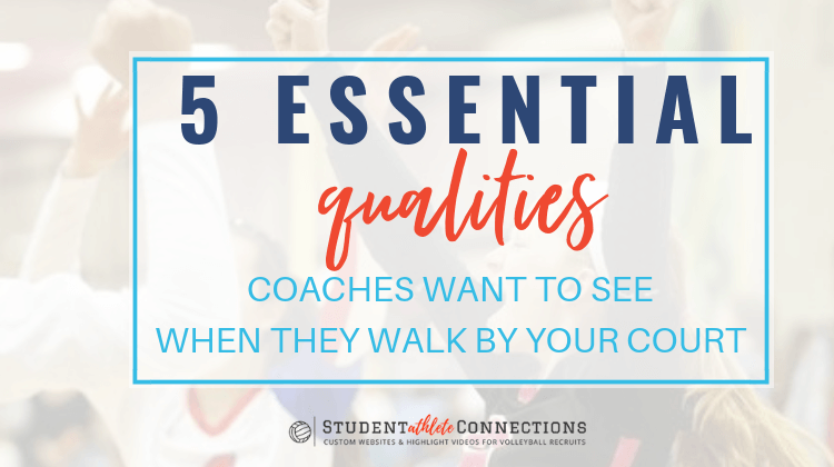 5 Qualities Coaches Want to See When They Walk by Your Court