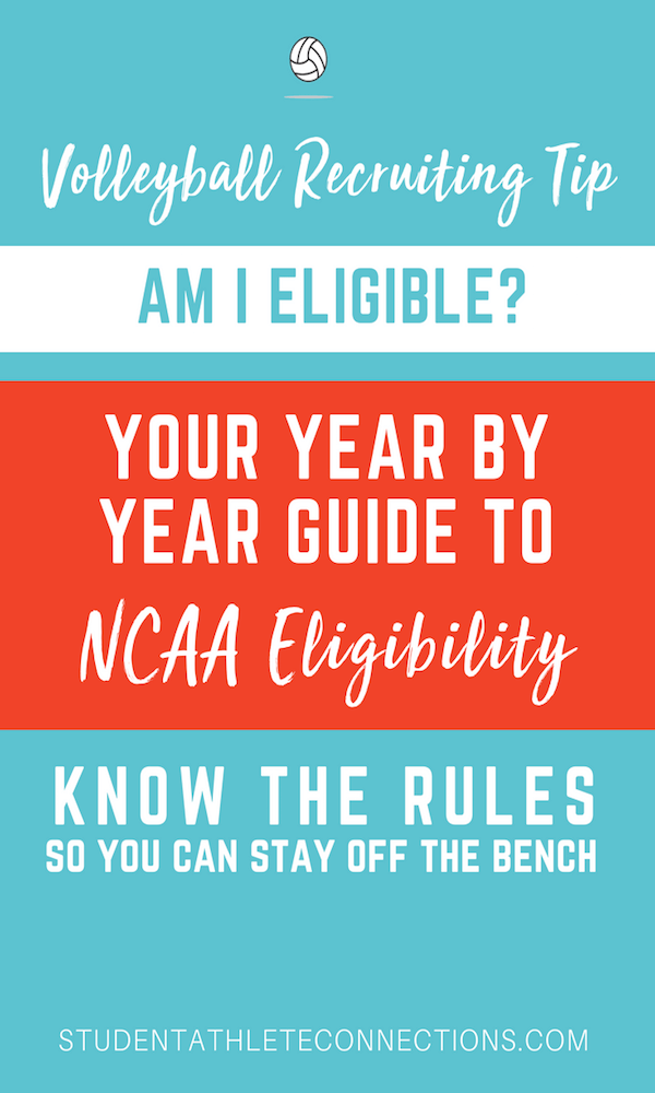 vb recruiting tips NCAA Eligibility