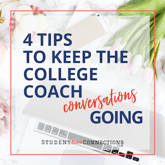 4 Tips to Keep the College Coach Conversations Going