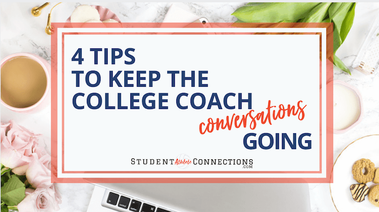 recruiting tips to keep college coach conversations going