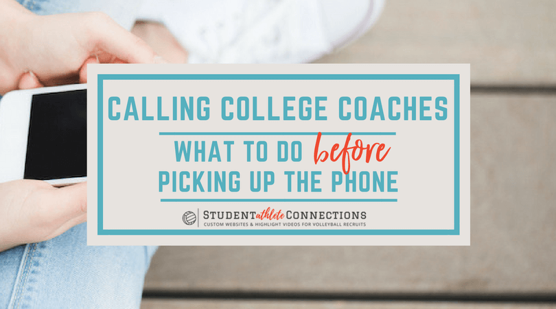 what to do before calling college coaches