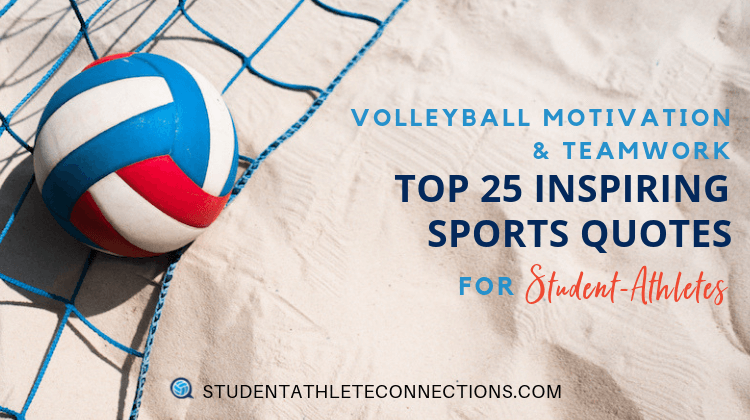 volleyball motivation quotes student athletes