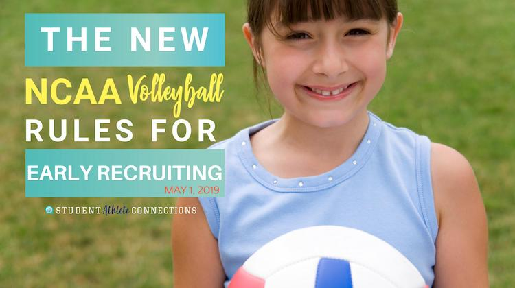 New NCAA Volleyball Rules for early recruiting may 2019